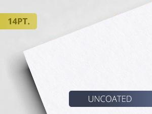 14pt. Premium Uncoated Paper