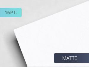 16pt. Matte Paper